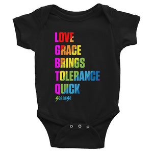 Infant Bodysuit---Love Grace Brings Tolerance Quick---Click for more shirt colors