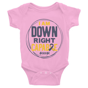 Infant Bodysuit---I Am Down Right Capable---Click for More Shirt Colors