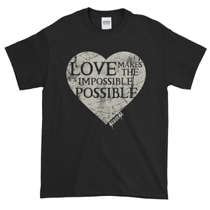 Short-Sleeve T-Shirt Thick Cotton to Make Dad Happy---Love Makes the Impossible Possible---Click for more shirt colors