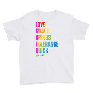 Youth T-Shirt---Love Grace Brings Tolerance Quick---Click for more shirt colors
