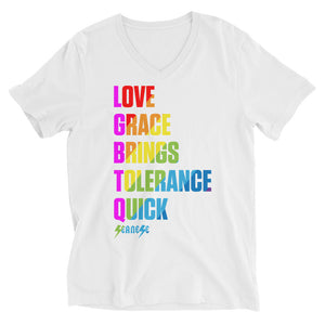 V-Neck Unisex Short Sleeve---Love Grace Brings Tolerance Quick---Click for more shirt colors