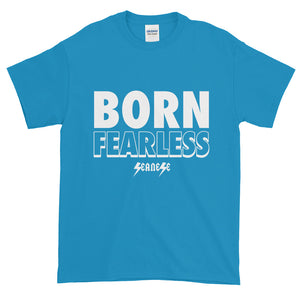 Short-Sleeve T-Shirt Thick Cotton to Make Dad Happy---Born Fearless---Click for more shirt colors