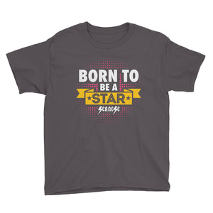 Youth Short Sleeve T-Shirt---Born to Be A Star---Click to see more shirt colors