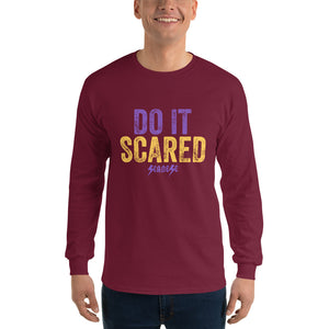 Men's Long Sleeve Shirt---Do It Scared---Click for more shirt colors