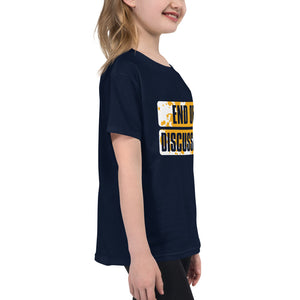 Youth Short Sleeve T-Shirt---End of Discussion---Click for more shirt colors