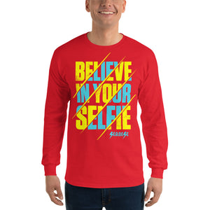 Men's Long Sleeve Shirt---Believe in Your Selfie---Click for more shirt colors