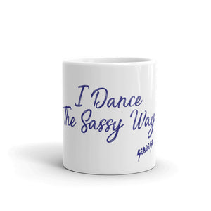 Mug---I Dance The Sassy Way Purple Design