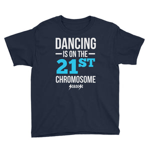 Youth Short Sleeve T-Shirt---Dancing is on the 21st Chromosome Blue/White Design---Click for more shirt colors