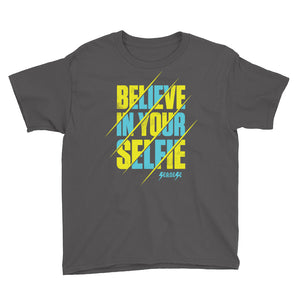 Youth Short Sleeve T-Shirt---Believe in Your Selfie---Click for more shirt colors