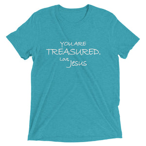 Upgraded Soft Short sleeve t-shirt---You Are Treasured. Love, Jesus---Click for more shirt colors
