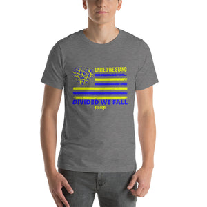 Short-Sleeve Unisex T-Shirt---United We Stand Divided We Fall---Click for more shirt colors