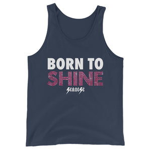 Unisex  Tank Top---Born to Shine---Click for more shirt colors
