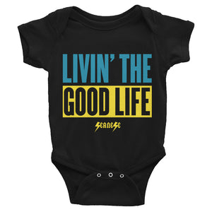 Infant Bodysuit--Livin' The Good Life