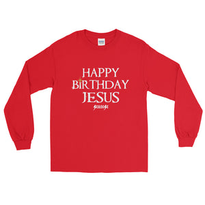 Long Sleeve WARM T-Shirt---Happy Birthday Jesus
