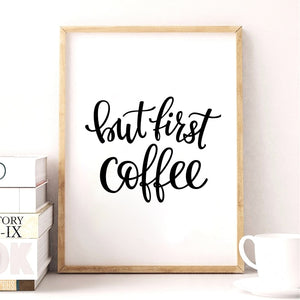 Coffee Quote Canvas Art Print