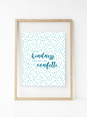 Kindness Like Confetti | Printable 8x10