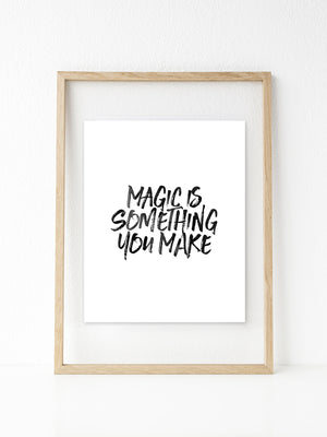 Make Magic | Printable 8x10