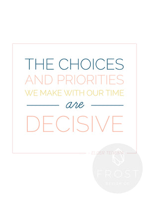 Choices and Priorities | Printable 8x10