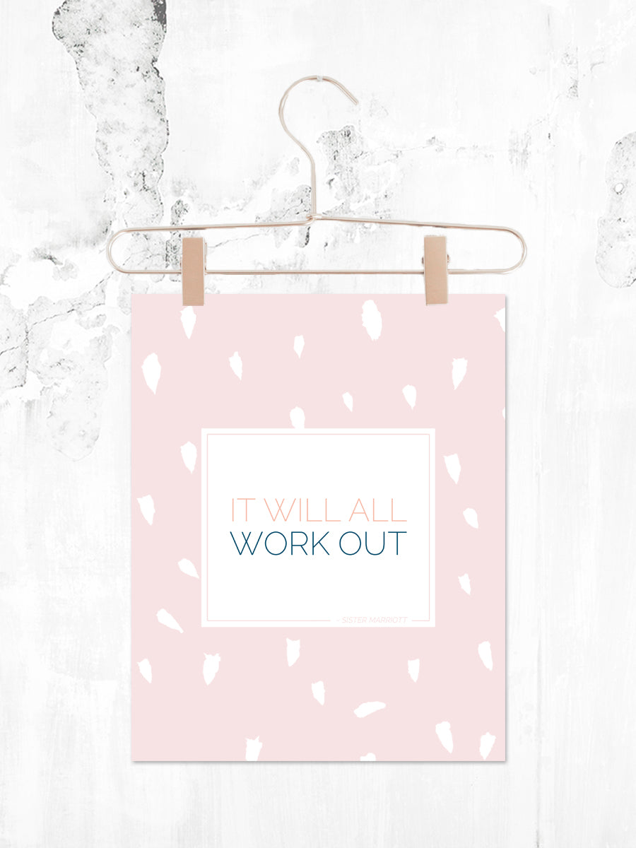 It Will All Work Out | Printable 8x10