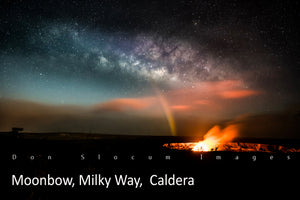 Moonbow Milky Way, Caldera by Don Slocum