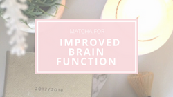 Matcha For Improved Brain Function
