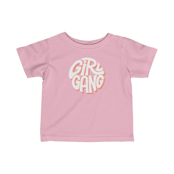 girl gang infant t-shirt