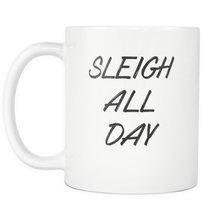 sleigh all day mug