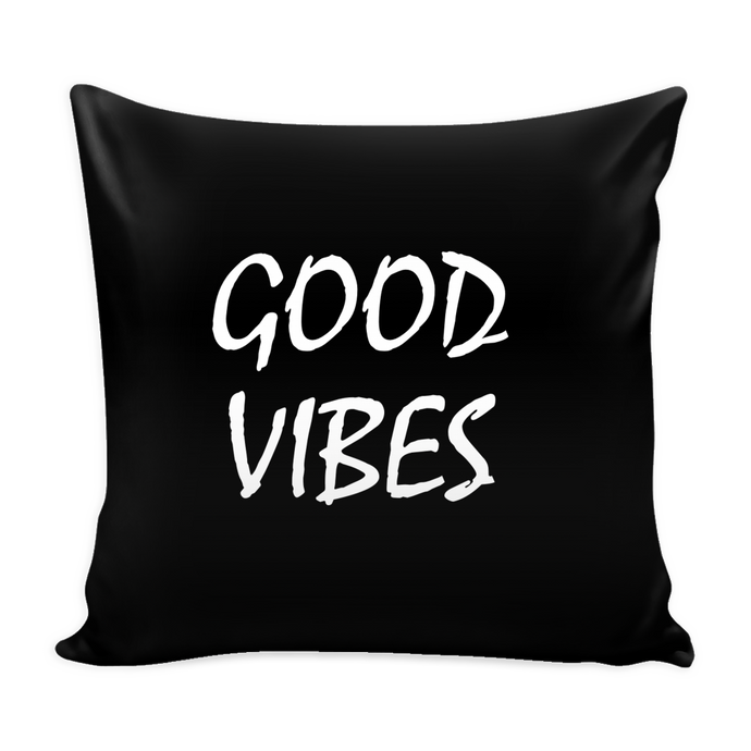 good vibes pillow cover 16 X 16