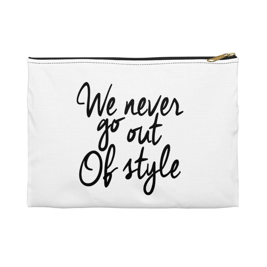 we never go out of style pouch