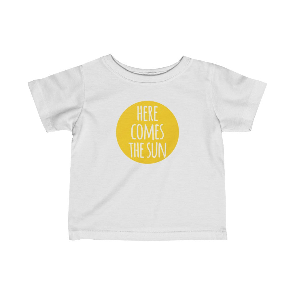 here comes the sun infant t-shirt