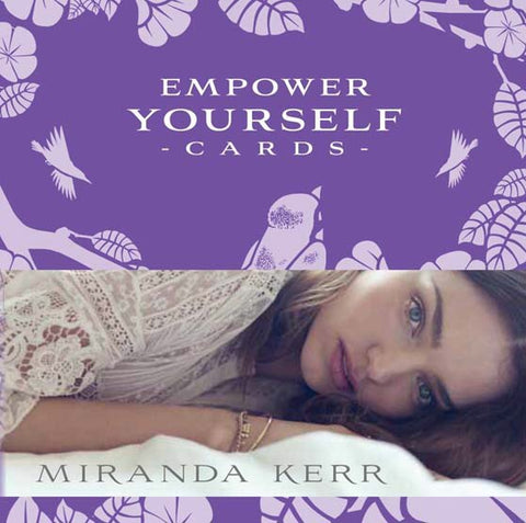 Empower Yourself Cards - Miranda Kerr