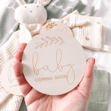 Baby Coming Soon- Wooden Disc