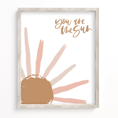 You Are The Sun Print