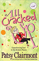 All Cracked Up: Experiencing God in the Broken Places