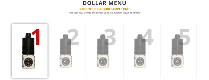 DOLLAR MENU BUILD YOUR E-LIQUID SAMPLE PACK