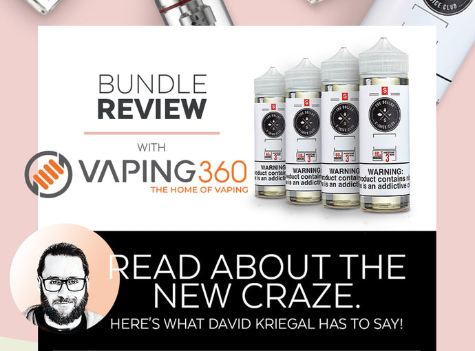 Vaping360 Reviews Our Bundles. Read about why you should Bundle & Save!