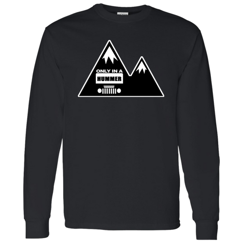 Classic Only in a Hummer with Mountains LS T-Shirt 5.3 oz.