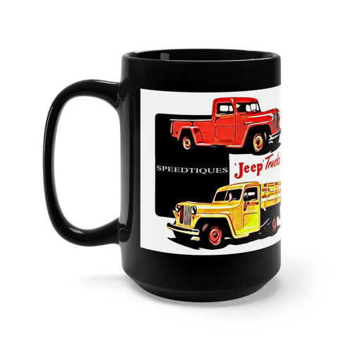 Willys Jeep Trucks Black Mug 15oz by SpeedTiques