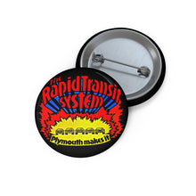 Mopar The Rapid Transit System Custom Pin Buttons By SpeedTiques