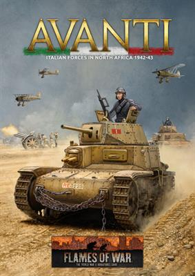 Flames of War: Avanti - Italian Forces in North Africa 1942-1943 (Hardcover)