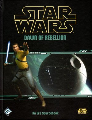 Star Wars: Dawn of the Rebellion (Hardcover)