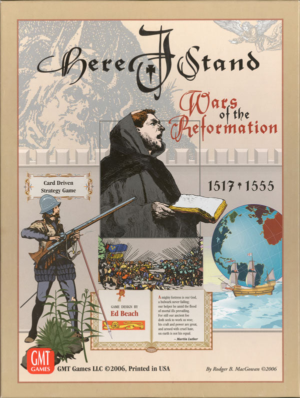 Here I Stand: Wars of the Reformation 1517-1555