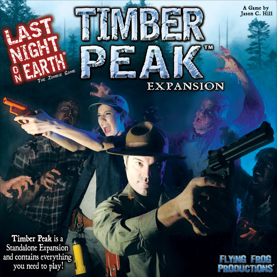 Last Night on Earth: Timber Peak Stand-Alone Game / Expansion (Previously Played)