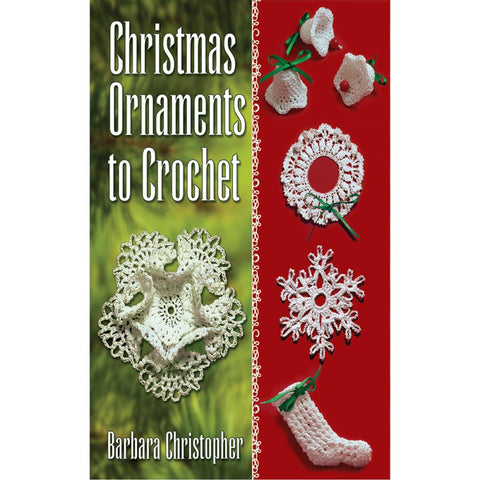 Dover-Christmas Ornaments To Crochet