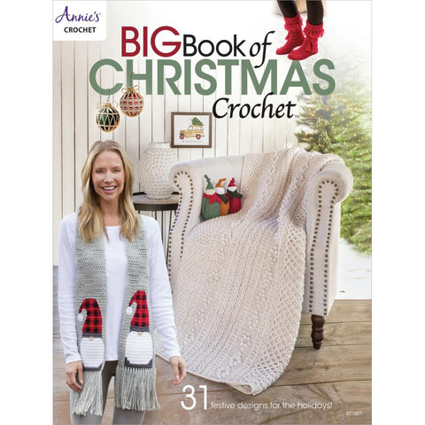 Big Book Of Christmas Crochet - Annie's Crochet
