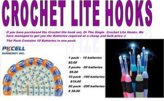 CROCHET LITE HOOKS BATTERIES  - LIMITED STOCK SO DON'T MISS OUT