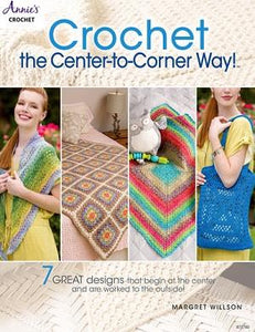 Crochet the Center to Corner Way