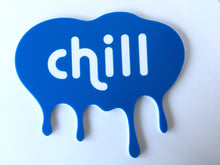 CHILL Acrylic Wall Plaque Blue & White Kids Room Decor