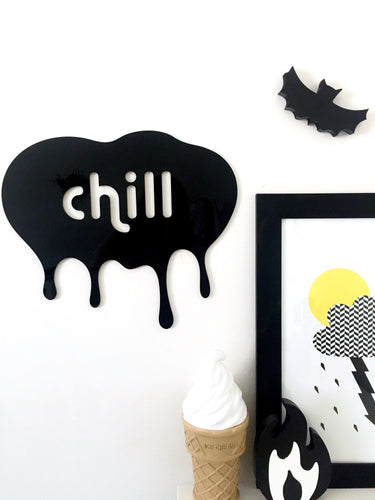 CHILL  Single Layer Acrylic Wall Plaque Black & White Kids Room Decor