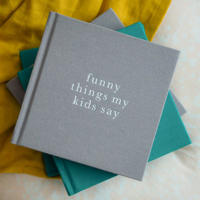 Write To Me Funny Things My Kids Say- Grey - nursery decor